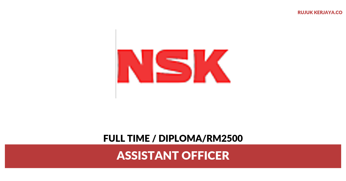 NSK Micro Precision ~ Assistant Officer