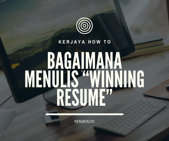 """Bagaimana Menulis """"Winning Resume"""""""