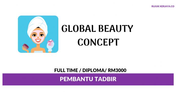 Global Beauty Concept ~ Pembantu Tadbir