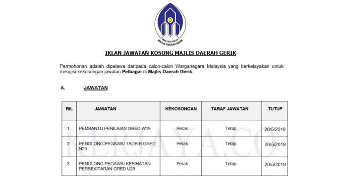 Majlis Daerah Gerik ~ Penolong Pegawai Tadbir, Pembantu Penilaian, Penolong Pegawai Kesihatan Persekitaran