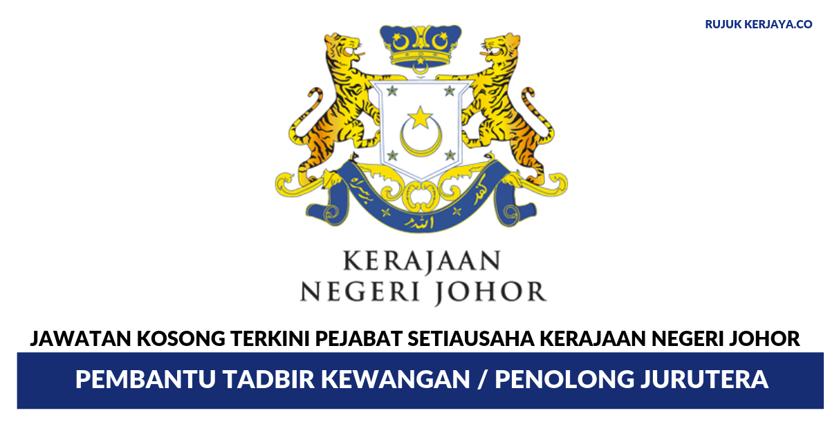 Pejabat Setiausaha Kerajaan Negeri Johor Kerja Kosong Kerajaan