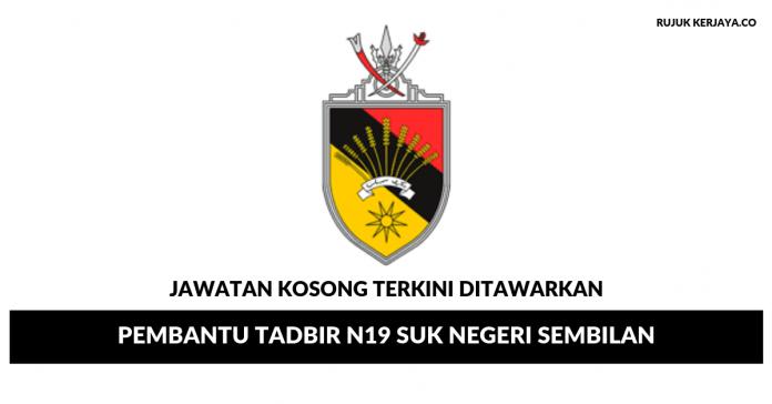 Pembantu Tadbir N19 Pejabat Setiausaha Kerajaan Negeri Sembilan (SUKNS)
