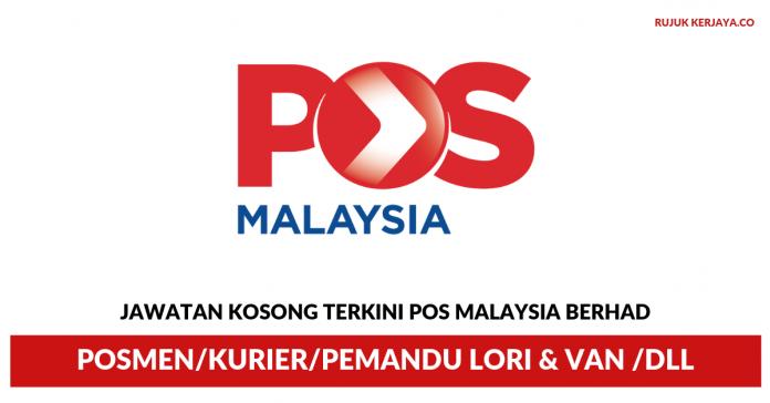 Pos Malaysia Berhad ~ Posmen/Kurier/Pemandu Lori & Van /DLL