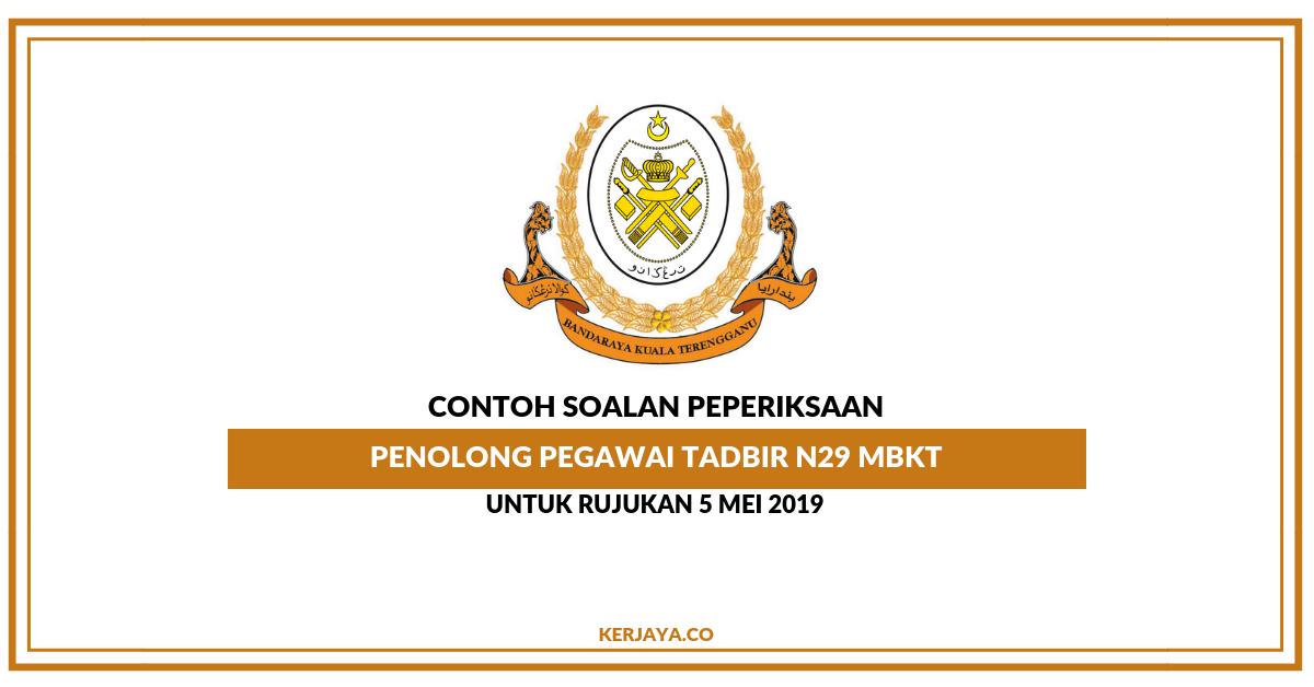 Contoh Soalan Penolong Pegawai Tadbir N29 MBKT Terengganu