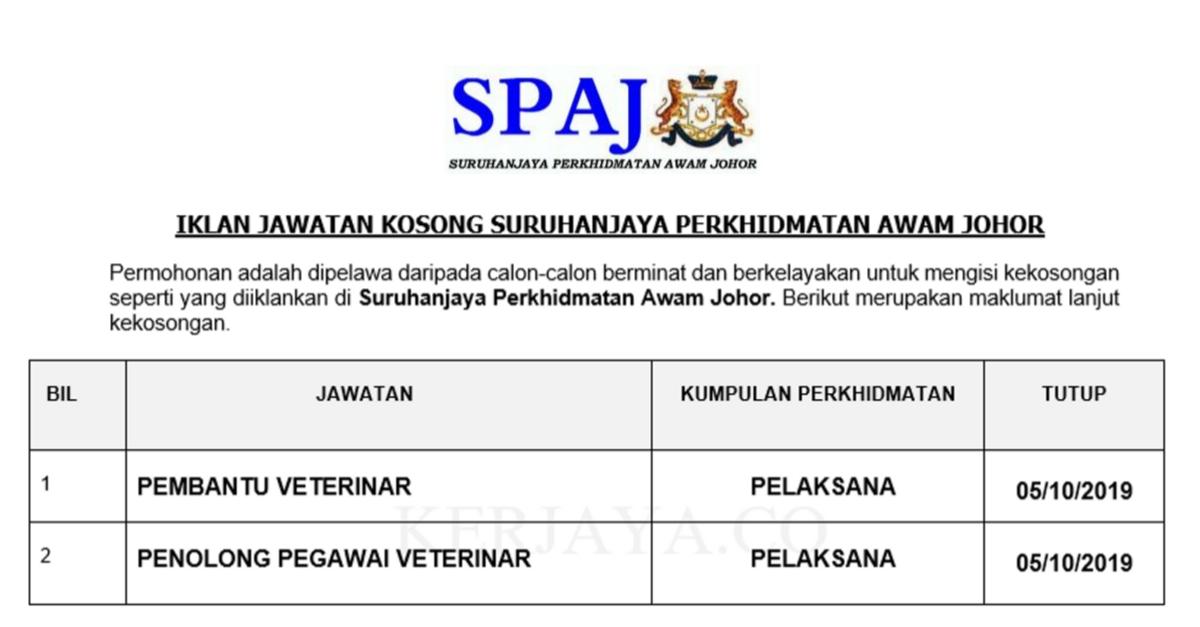 Jawatan Kosong Terkini Suruhanjaya Perkhidmatan Awam Johor Spaj Pembantu Veterinar Pen Pegawai Veterinar Kerja Kosong Kerajaan Swasta