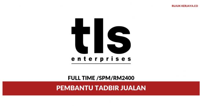 TLS Enterprise ~ Pembantu Tadbir Jualan