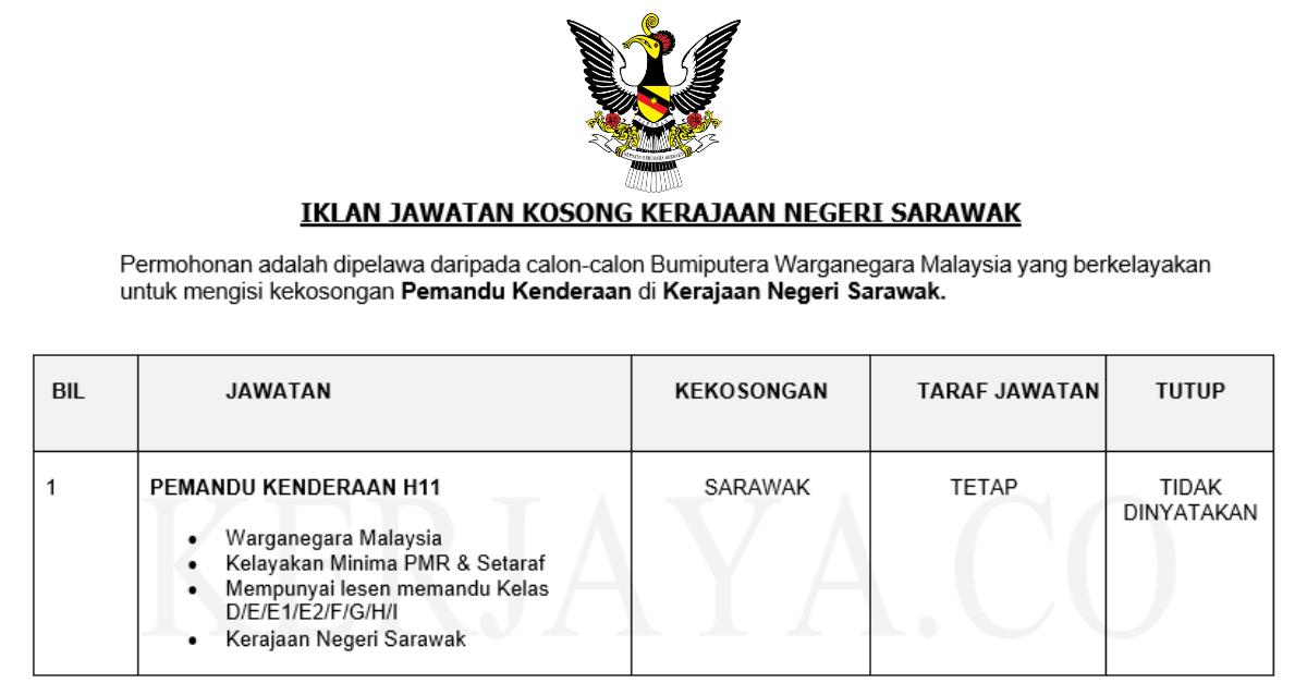 Jawatan Kosong Terkini Kerajaan Negeri Sarawak Pemandu Kenderaan H11 Kerja Kosong Kerajaan Swasta