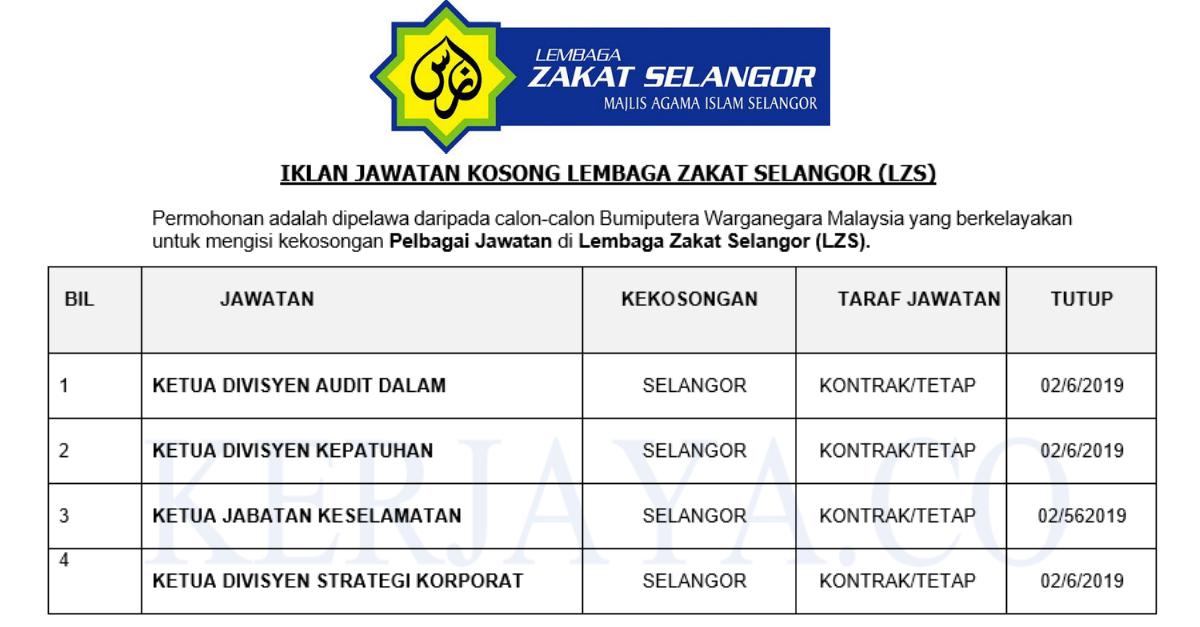 Jawatan Kosong Terkini Lembaga Zakat Selangor Lzs Pelbagai Jawatan Kerja Kosong Kerajaan Swasta