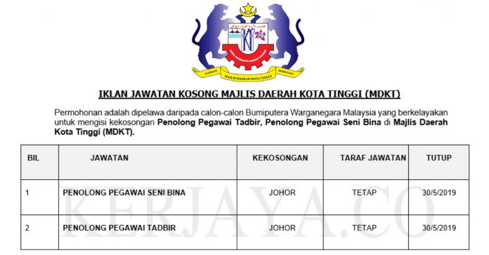 Majlis Daerah Kota Tinggi (MDKT) ~ Penolong Pegawai Tadbir& Penolong Pegawai Seni Bina