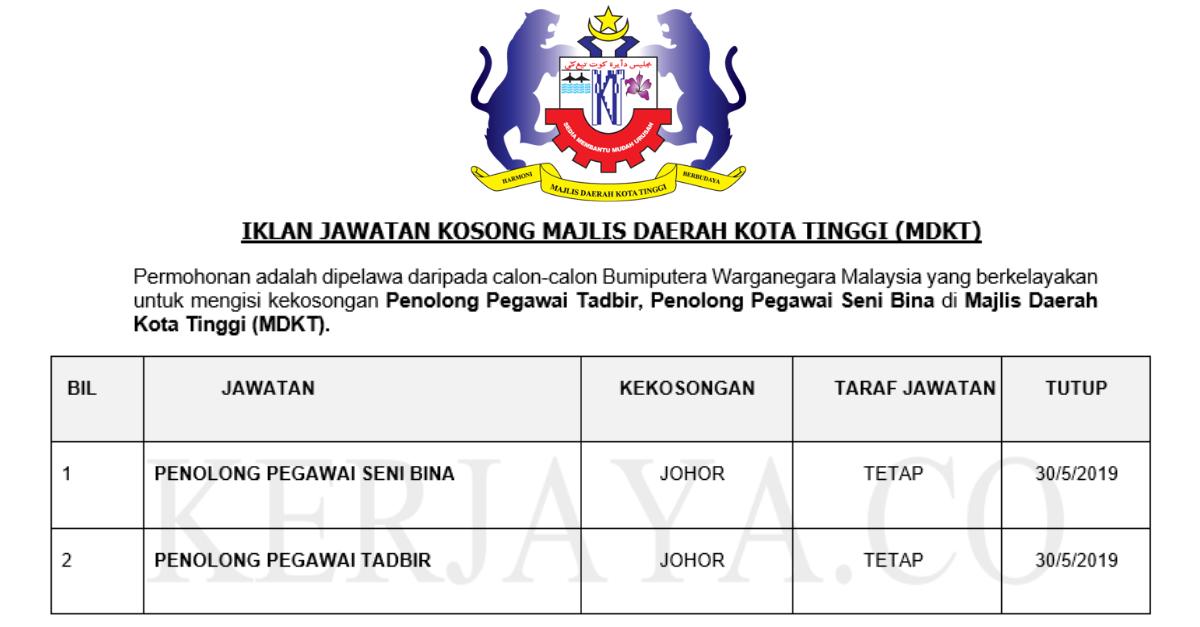 Jawatan Kosong Terkini Majlis Daerah Kota Tinggi Mdkt Penolong Pegawai Tadbir Penolong Pegawai Seni Bina Kerja Kosong Kerajaan Swasta