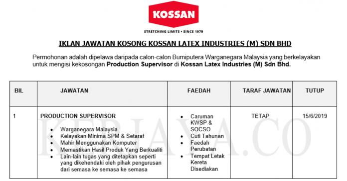 Kossan Latex Industries ~ Production Supervisor