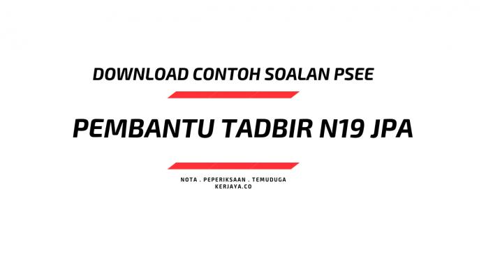 Contoh Soalan Pembantu Tadbir N19 JPA_SPA