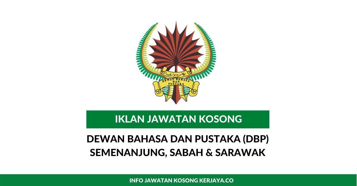 Jawatan Kosong Terkini Dewan Bahasa Dan Pustaka Dbp Kekosongan Jawatan Pentadbiran Pengurusan Pelaksana Kerja Kosong Kerajaan Swasta
