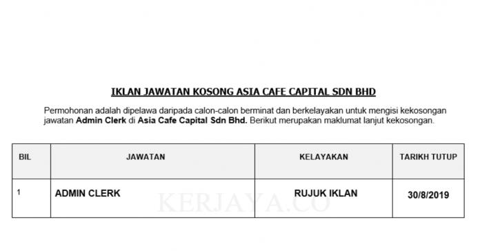 Asia Cafe Capital ~ Admin Clerk