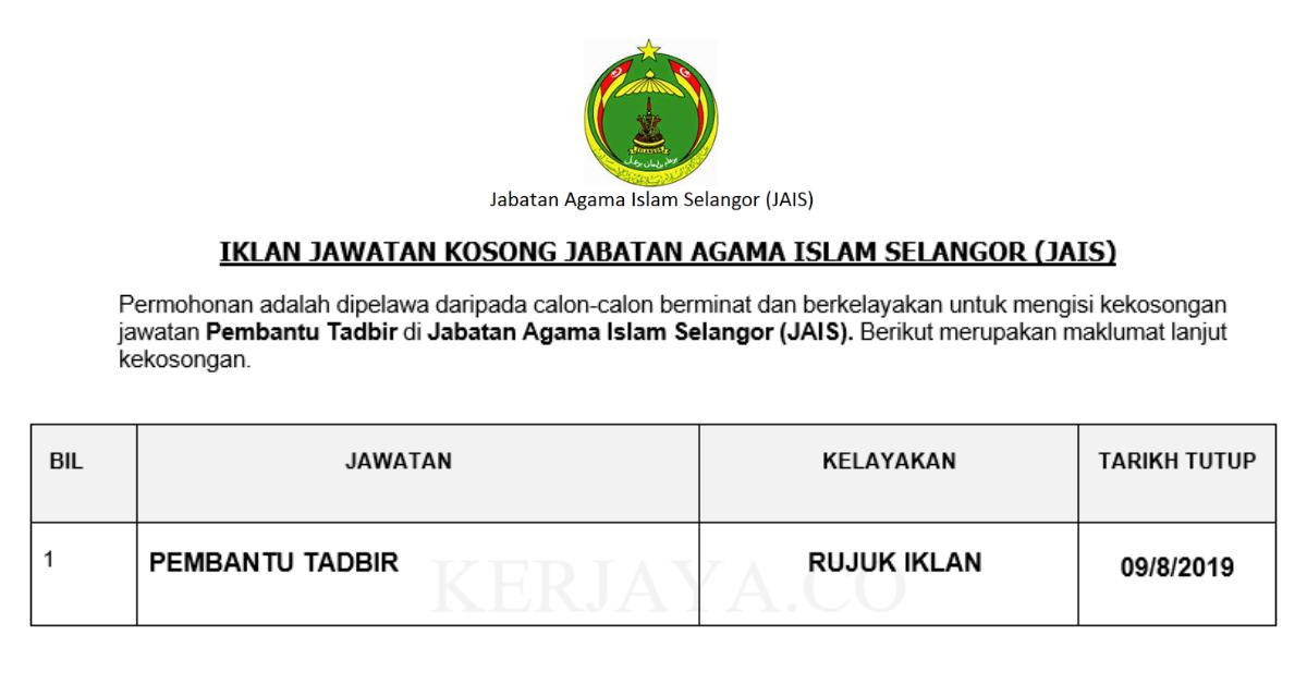 Jawatan Kosong Terkini Pembantu Tadbir Jabatan Agama Islam Selangor Jais 10 Kekosongan Ditawarkan Kerja Kosong Kerajaan Swasta