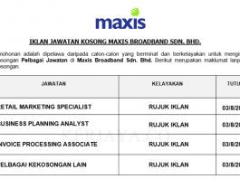 Maxis Broadband ~ Pelbagai Kekosongan Jawatan Baru 2019