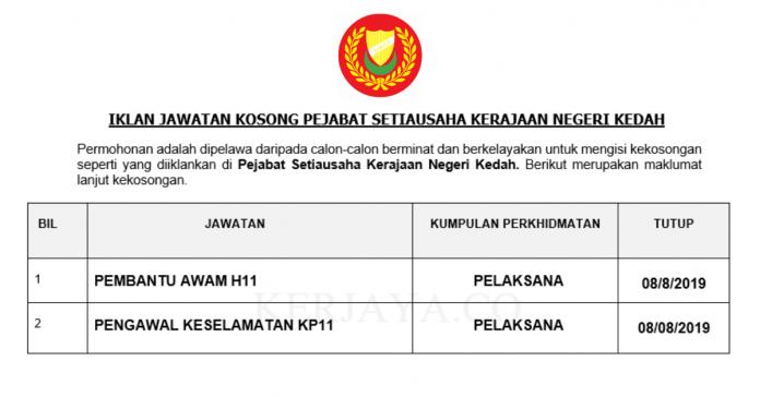 Pejabat Setiausaha Kerajaan Negeri Kedah ~ Kekosongan Jawatan Pembantu Awam & Pengawal Keselamatan