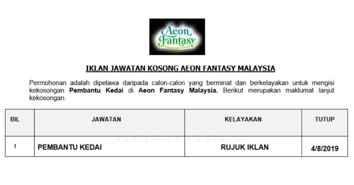 Permohonan Jawatan Kosong Terkini Aeon Fantasy Malaysia _ Pembantu Kedai