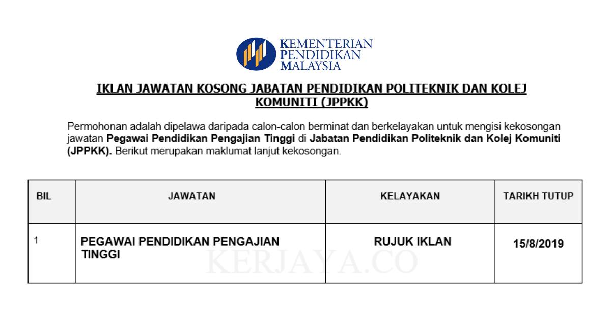 Jawatan Kosong Terkini Jabatan Pendidikan Politeknik Dan Kolej Komuniti Jppkk Pegawai Pendidikan Pengajian Tinggi Kerja Kosong Kerajaan Swasta