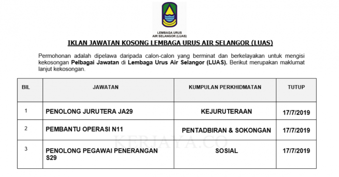 Lembaga Urus Air Selangor (LUAS) ~ Pembantu Operasi, Penolong Jurutera & Pen.Peg Penerangan