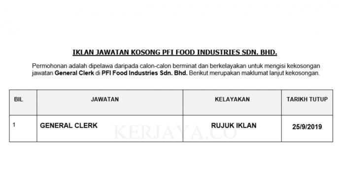 PFI Food Industries ~ General Clerk