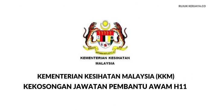 Pembantu Awam H11 Kementerian Kesihatan Malaysia (KKM)