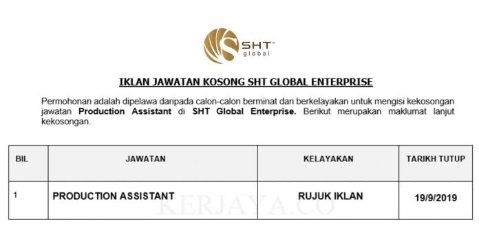 SHT Global Enterprise ~ Production Assistant