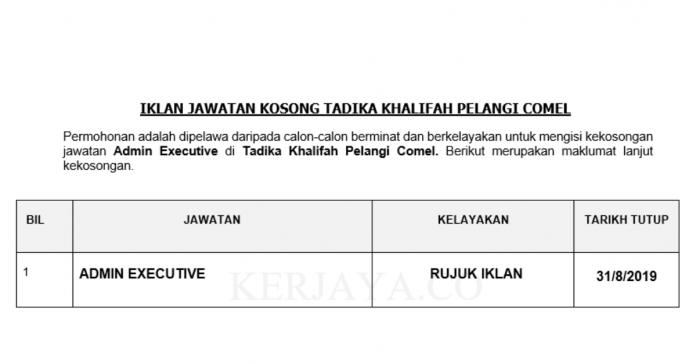 Tadika Khalifah Pelangi Comel ~ Admin Executive