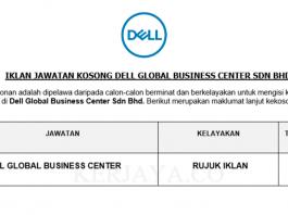 Dell Global Business Center ~ Pelbagai Kekosongan Jawatan