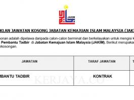 Jabatan Kemajuan Islam Malaysia (JAKIM) ~ Kekosongan Jawatan Pembantu Tadbir