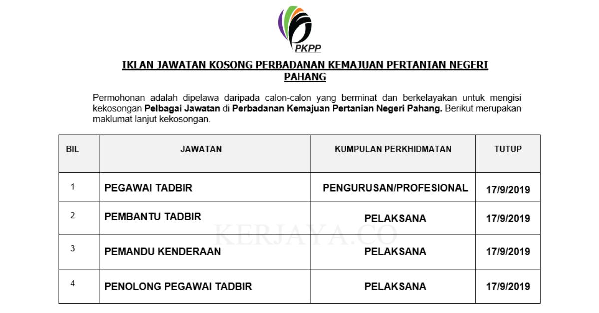 Jawatan Kosong Terkini Perbadanan Kemajuan Pertanian Negeri Pahang Pentadbiran Pengurusan Kerja Kosong Kerajaan Swasta