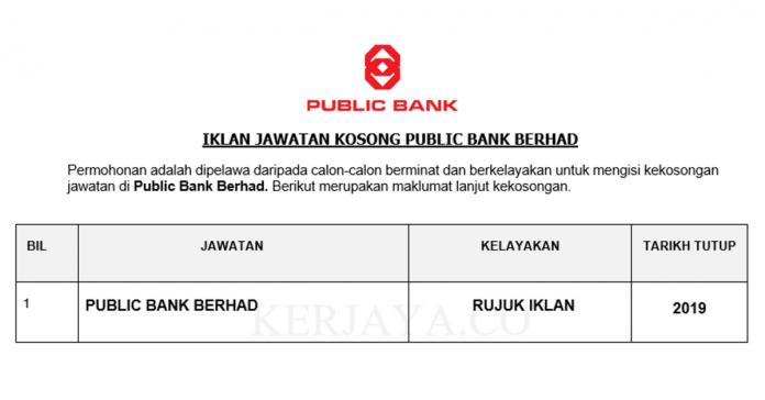 Public Bank Berhad ~ Pelbagai Kekosongan Jawatan