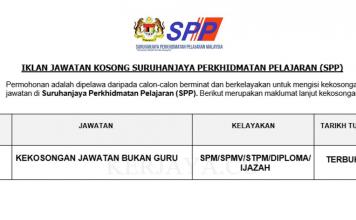 Suruhanjaya Perkhidmatan Pelajaran (SPP) ~ Kekosongan Jawatan Bukan Guru