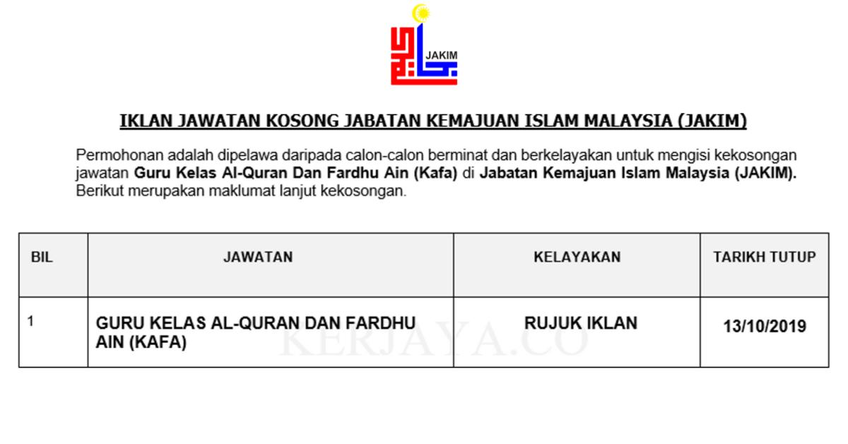 Jawatan Kosong Terkini Jabatan Kemajuan Islam Malaysia Jakim Guru Kelas Al Quran Fardhu Ain Kafa Kerja Kosong Kerajaan Swasta
