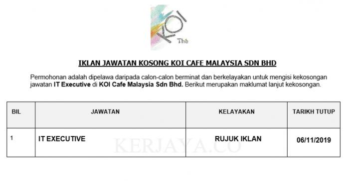 KOI Cafe Malaysia ~ Eksekutif IT