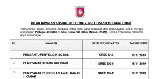 Kolej Universiti Islam Melaka (KUIM) ~ Pembantu Penyelidik Sosial, Penyarah Kulinari & Pensyarah Pendidikan Awal Knak-Kanak