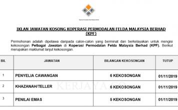 Koperasi Permodalan Felda Malaysia Berhad (KPF) ~ Penyelia Cawangan, Teller & Penilai Emas