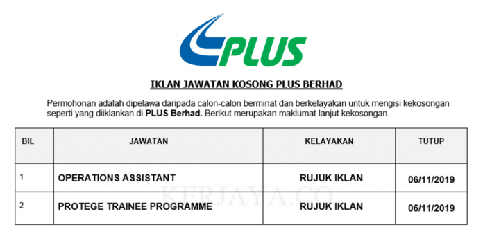 PLUS Berhad ~ Operations Assistant & Protege Trainee Programme