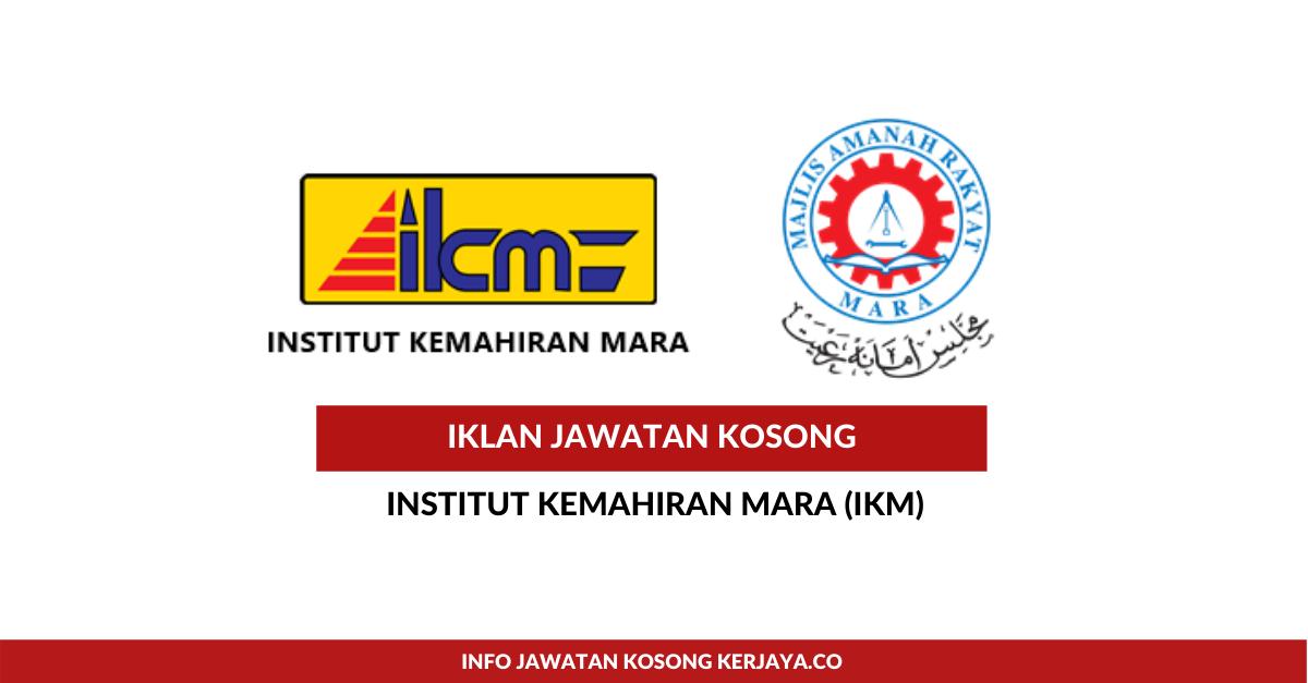 Jawatan Kosong Terkini Institut Kemahiran Mara Ikm Kekosongan Jawatan Gred 19 Di Ikm 2020 Kerja Kosong Kerajaan Swasta