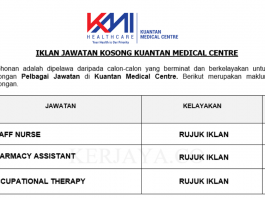 Kuantan Medical Centre ~ Staff Nurse, Pharmacy Assistant & Occupational Therapy