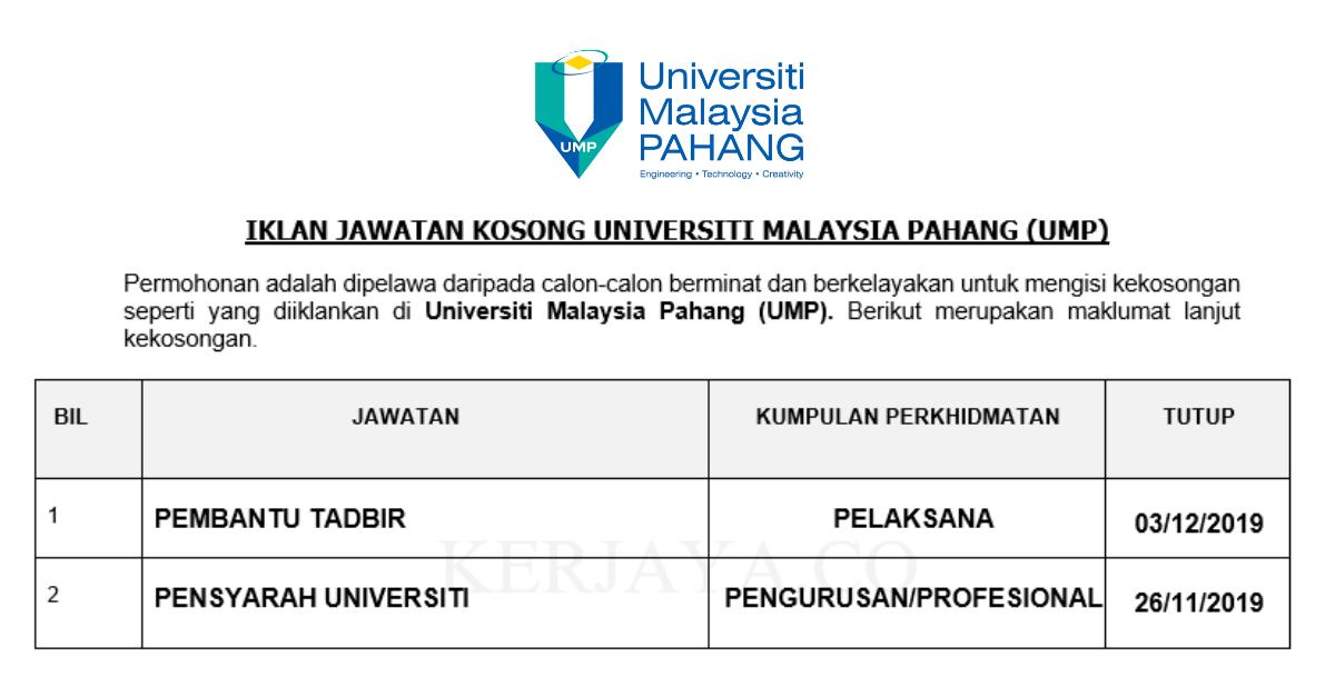 Jawatan Kosong Terkini Universiti Malaysia Pahang Ump Pelbagai Jawatan Kerja Kosong Kerajaan Swasta