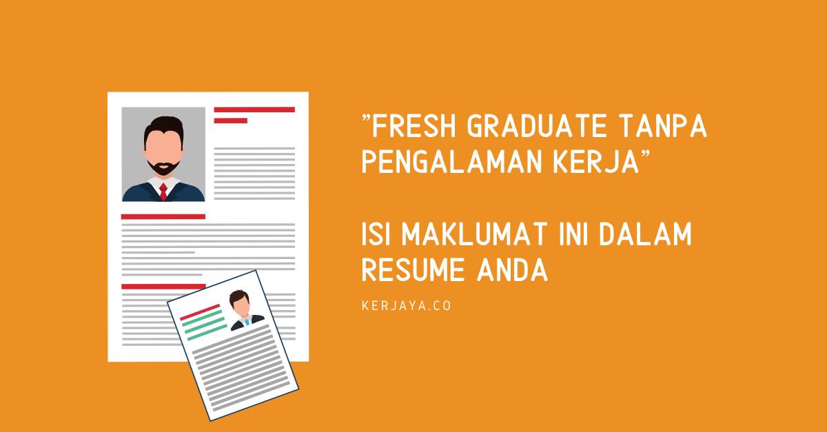 Fresh Graduate Tanpa Pengalaman Kerja Isi Maklumat Ini Dalam Resume Anda Kerja Kosong Kerajaan