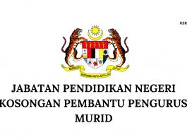 Jabatan Pendidikan Negeri ~ Kekosongan Pembantu Pengurusan Murid