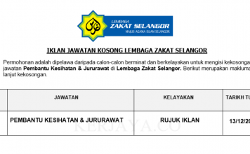 Lembaga Zakat Selangor ~ Pembantu Kesihatan & Jururawat