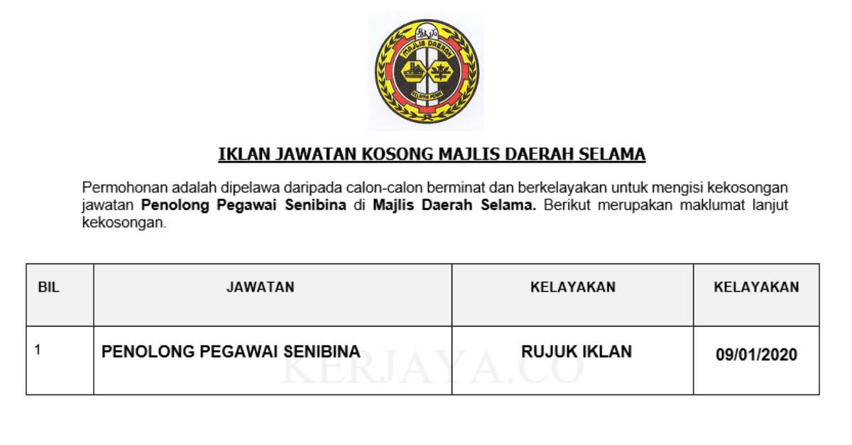 Majlis Daerah Selama ~ Penolong Pegawai Senibina