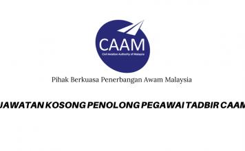Penolong Pegawai Tadbir di Pihak Berkuasa Penerbangan Awam Malaysia (CAAM)