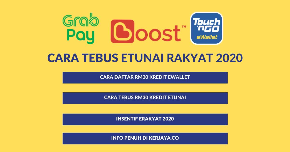 Etunai Rakyat 2020 Cara Daftar Tebus Rm30 Kredit Ewallet Anda
