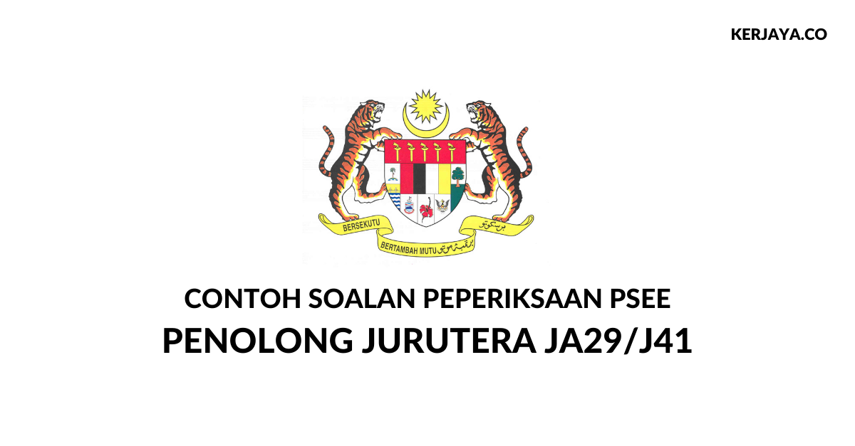 Contoh Soalan Penolong Jurutera JA29 J41