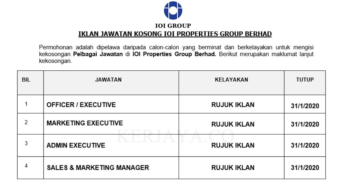IOI Properties Group Berhad ~ Pelbagai Kekosongan Jawatan