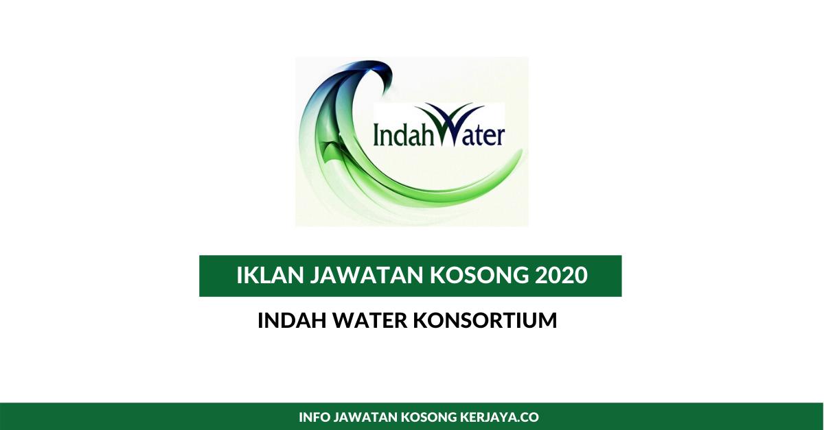 Jawatan Kosong Terkini Indah Water Konsortium Iwk Pelbagai Kekosongan Jawatan 2020 Kerja Kosong Kerajaan Swasta